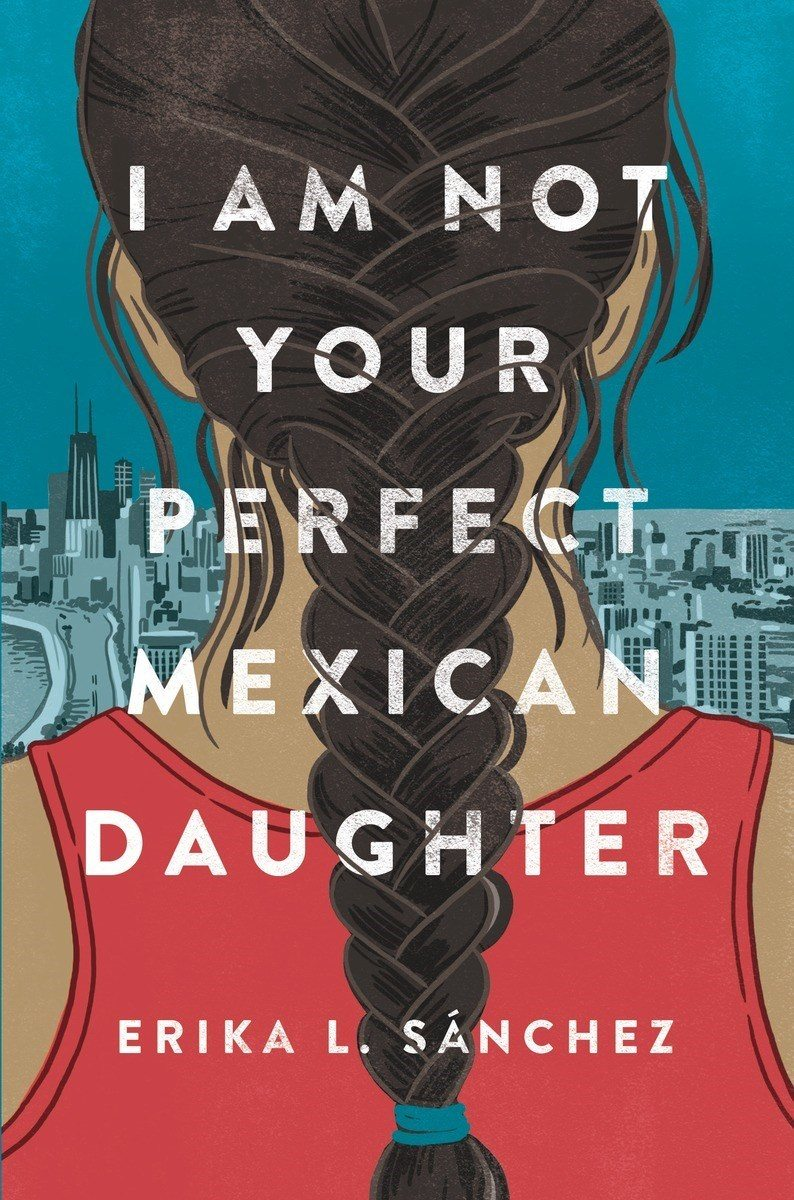 erika-l-sanchez-am-not-your-perfect-mexican-daughter.jpg