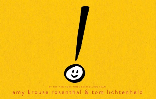 Exclamation Mark   byAmy Krouse Rosenthal, illustrated by Tom Lichtenheld
