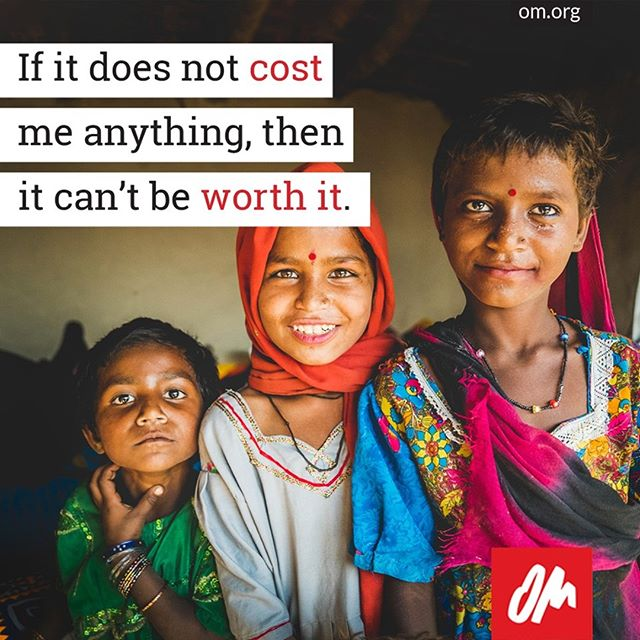 #omintheworld #OMInternational #missions #cost #sacrifice #GoWithOM