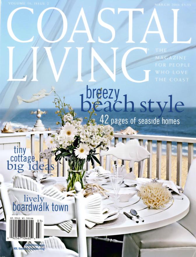 Coastal Living March 2006