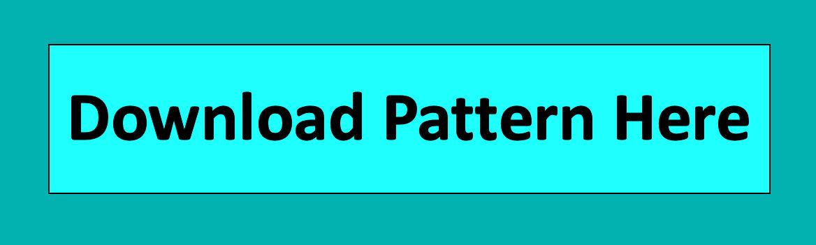 Download Pattern Here button.jpg