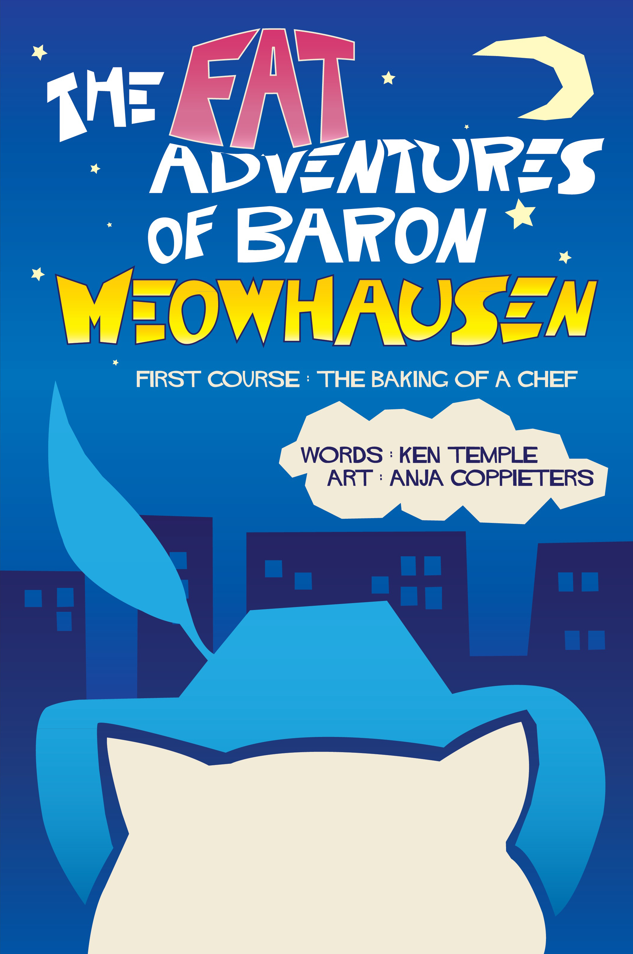 The Fat Adventures Of Baron Meowhausen — First Course: The Baking Of A Chef