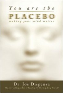 you-are-the-placebo_dr-joe-dispenza.jpg