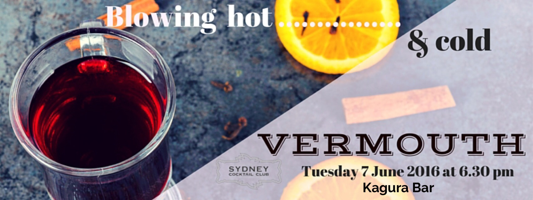 Blowing Hot & Cold with Vermouth