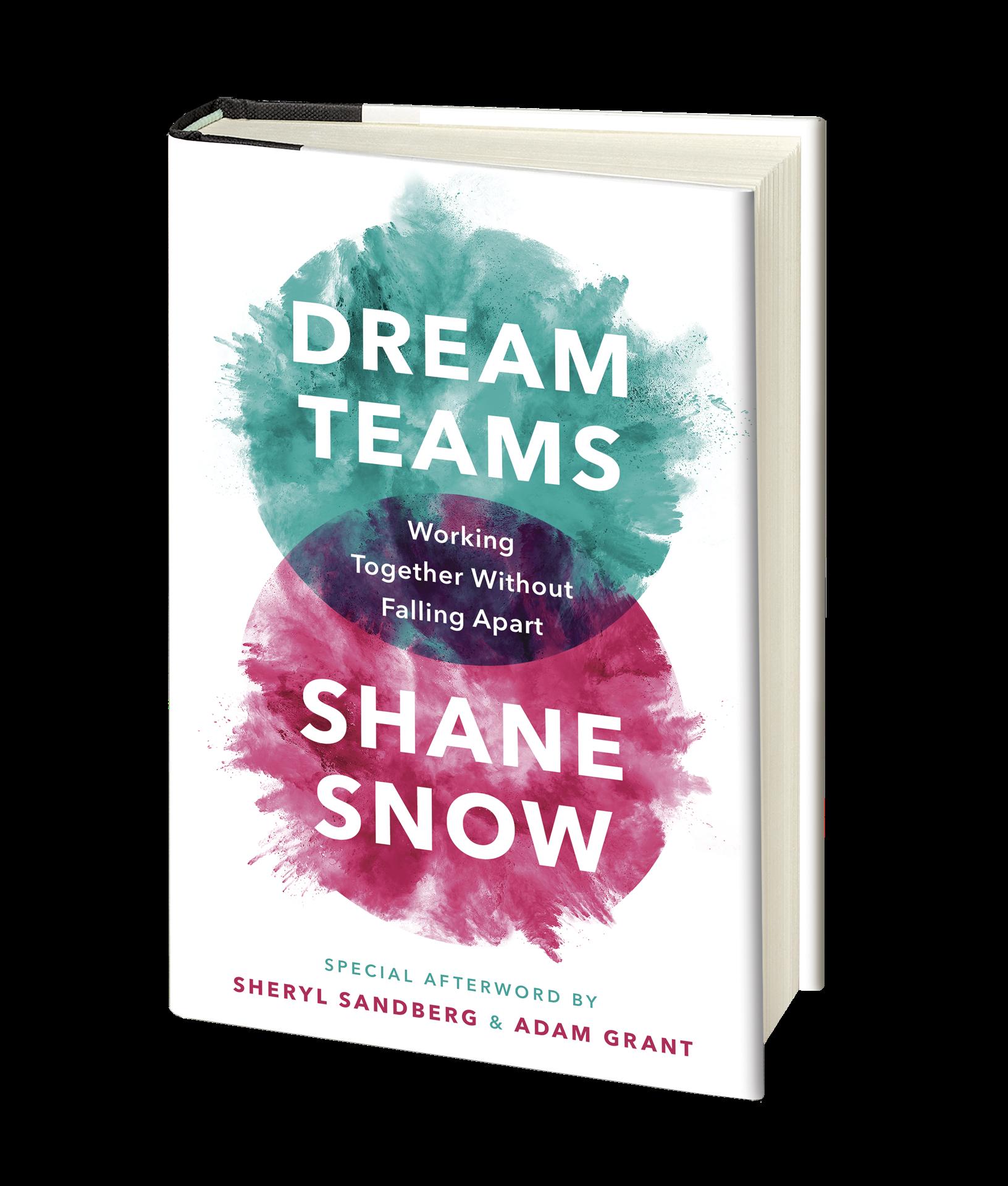 Dream Teams — Shane Snow