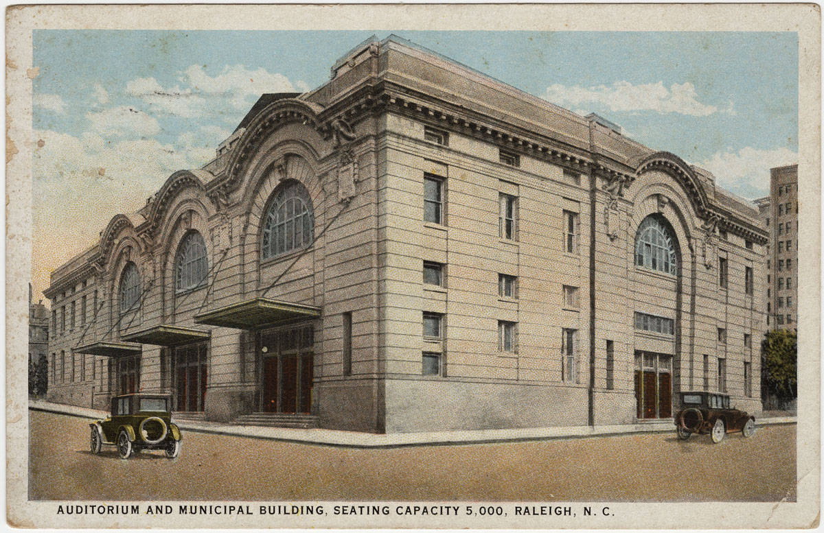"""Auditorium and Municipal Building, seating capacity 5,000, Raleigh, N.C."" Durwood Barbour Collection of North Carolina Postcards (P077), North Carolina Collection Photographic Archives, Wilson Library, UNC-Chapel Hill"