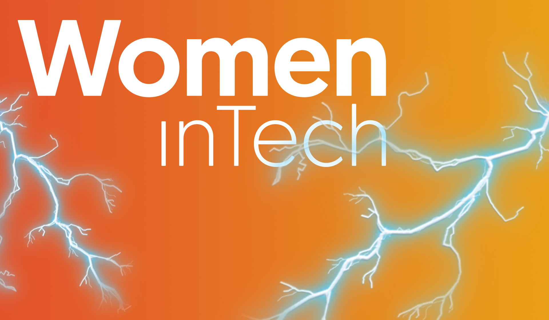Women in Tech logo on an orange gradient background, with lightning strikes superimposed