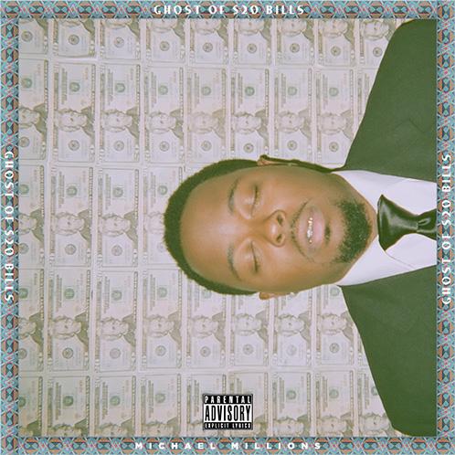 Ghost of $20 Bills -  Michael Millions