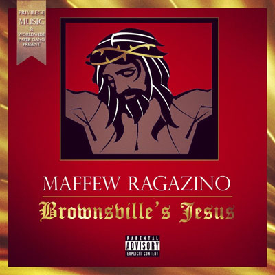 Maffew Ragazino  - Brownsville Jesus