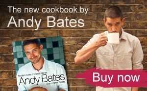 GET THE ANDY BATES COOKBOOK      From British classics to top pastry tips, order your copy now.