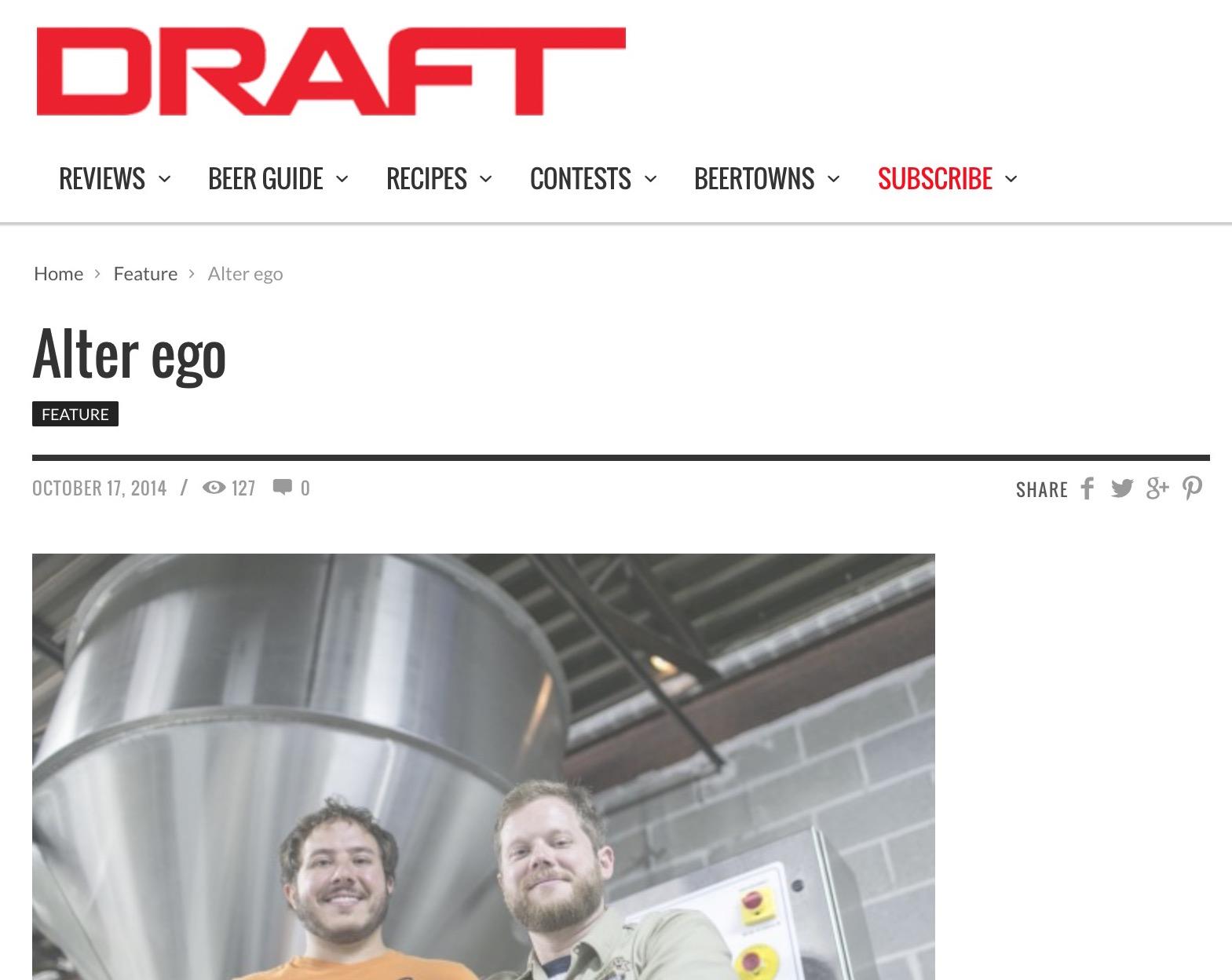 Draft Magazine   October 17, 2014,  Alter Ego