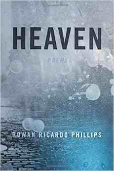 Heaven  (Farrar, Straus and Giroux: 2015).  Winner of the 2016 Anisfield-Wolf Book Award.  Shortlisted for the 2016 Griffin International Poetry Prize.  Longlisted for the 2015 National Book Award.  Selected as one of the best Books of 2015 by  The Washington Post , NPR,  Commonweal Magazine, The Adroit Journal ,  Flavorwire  and House of Speakeasy.
