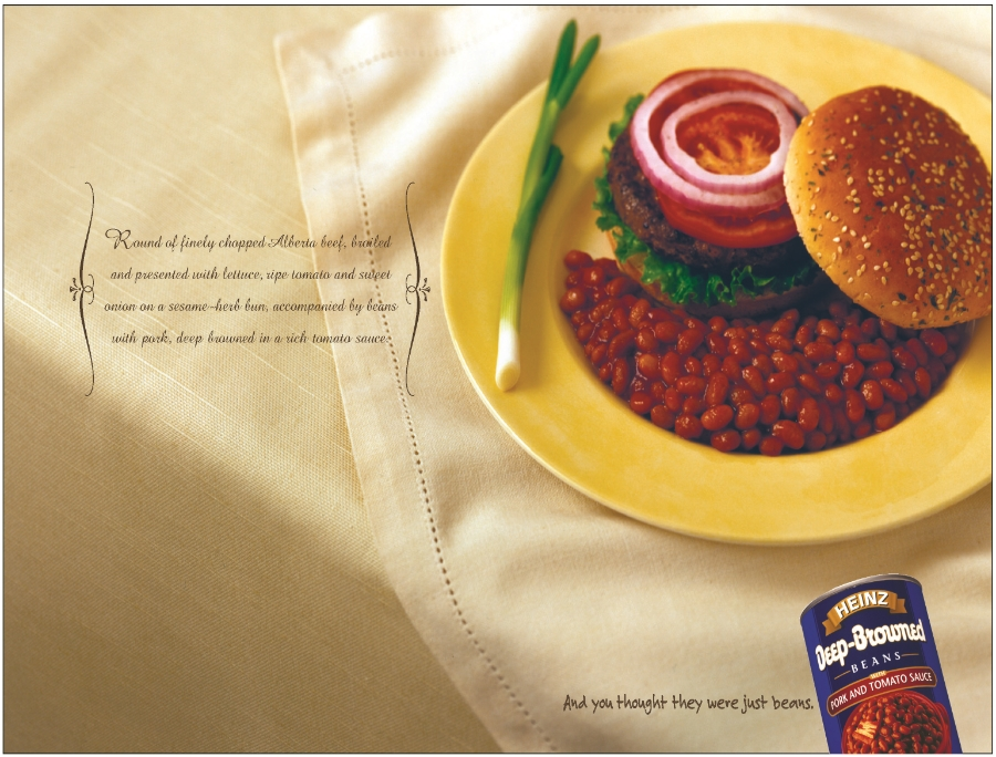 Print aimed at giving baked beans the respect they deserve.  A.D.:   Kelly Zettel   C.D.:   Judy John