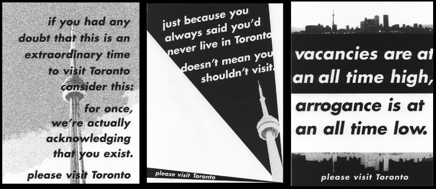 Spec work created to promote Toronto in the wake of the SARS epidemic.  A.D.:  Gail Pak   C.D.:  Judy John