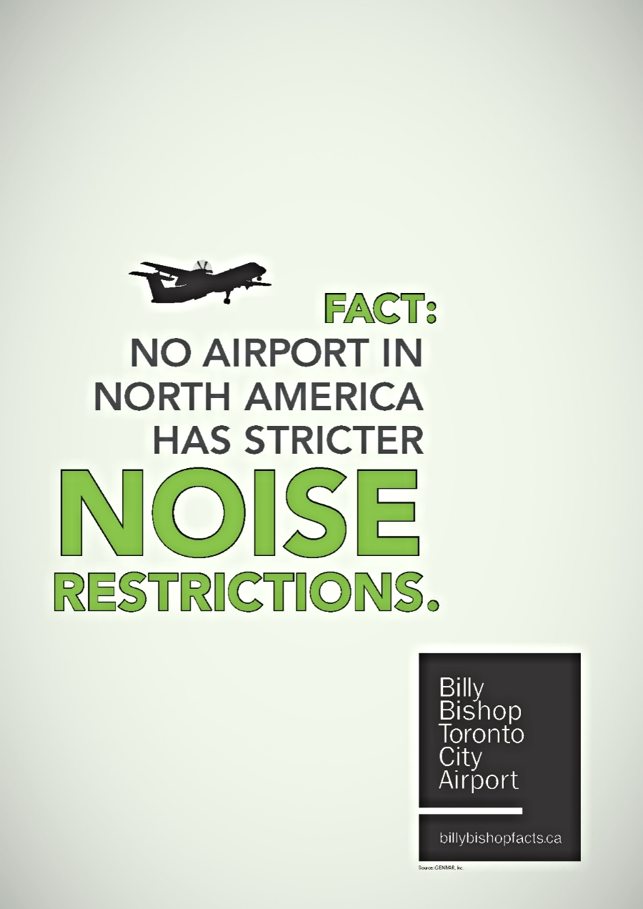 Part of a campaign to correct misconceptions about Billy Bishop airport.  A.D.:  Brian MacDonald