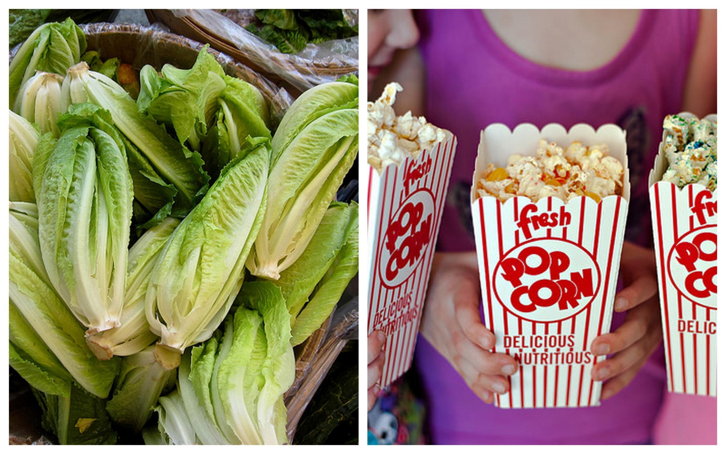 Romaine lettuce    and    medium movie popcorn   .