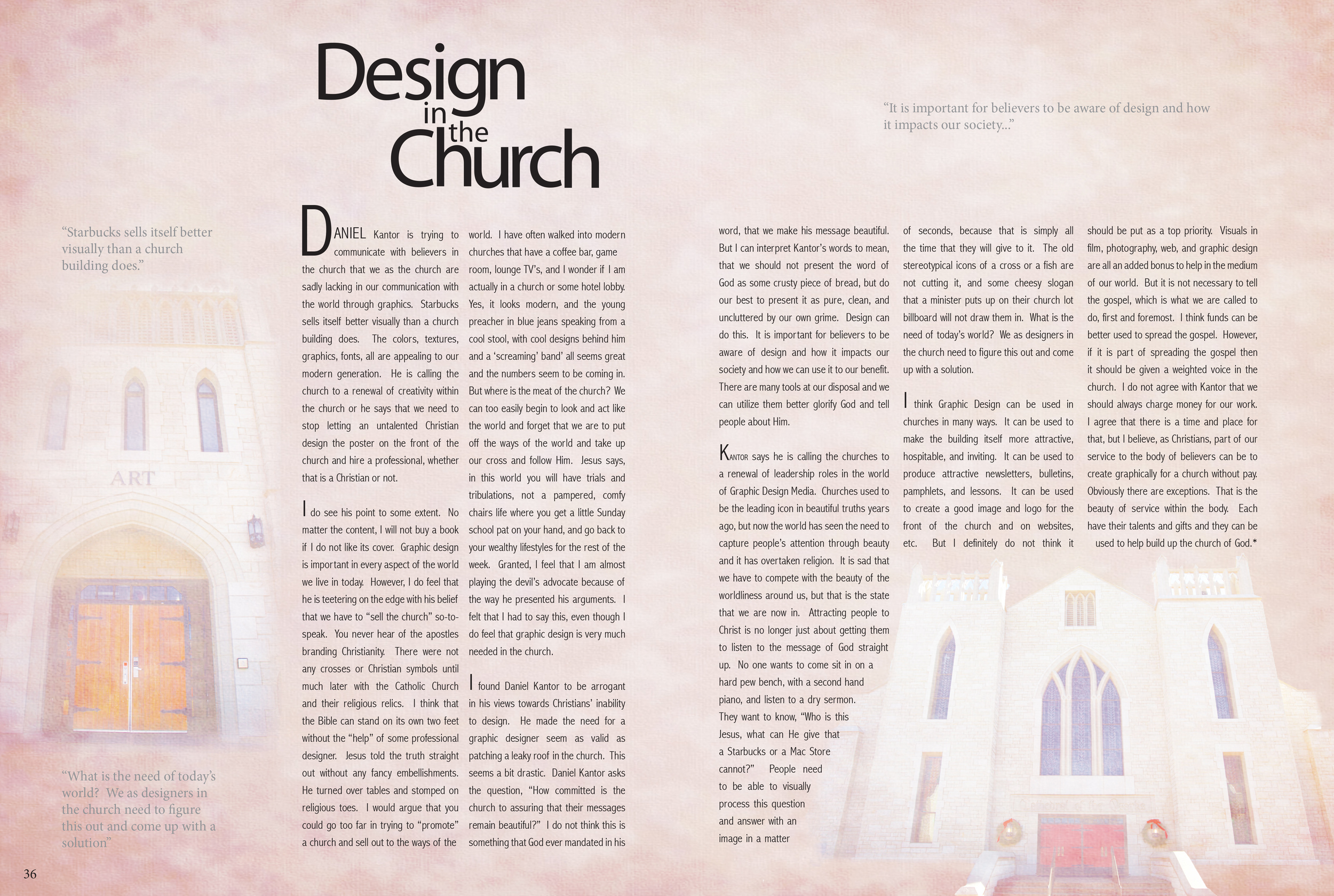"""The article is a response paper I wrote to the book """"Design in the Church"""" and the spread was designed to be apart of a larger magazine."""