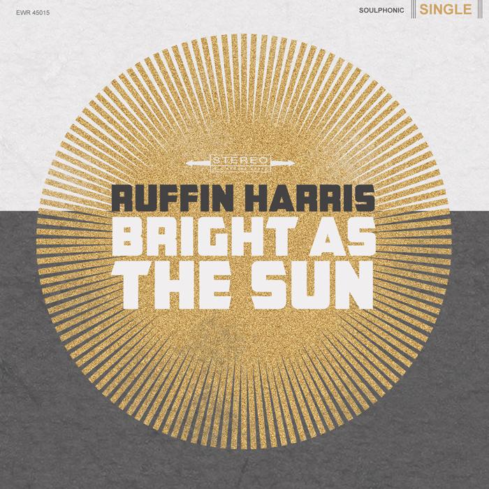 """Bright As The Sun"" - Ruffin Harris"