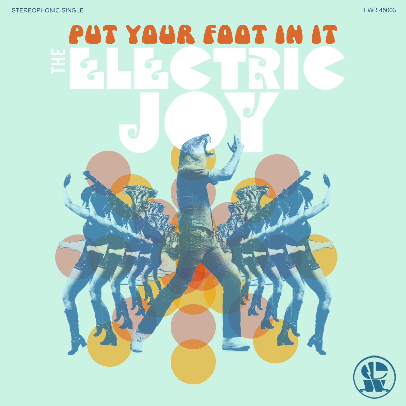 """""""Put Your Foot In It"""" - The Electric Joy"""