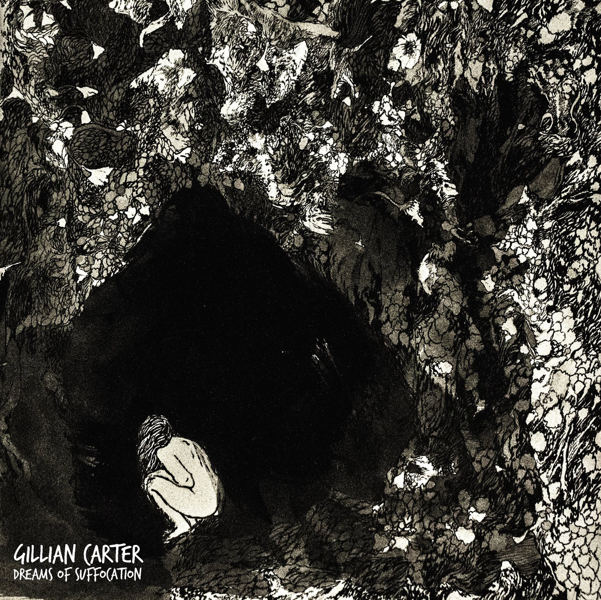2016. Cover design for Gillian Carter - Dreams of Suffocation. Released through Skeletal Lightning.
