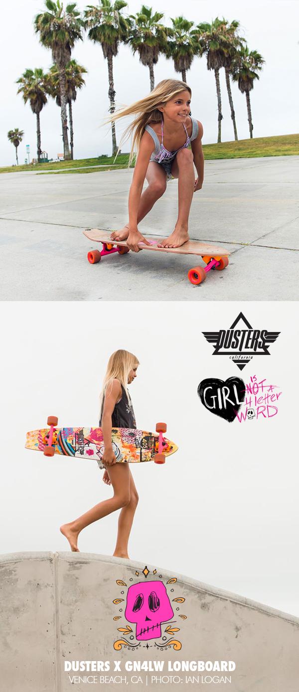 Dusters_California_x_Girl_Is_NOT_a_4_Letter_Word_Longboard