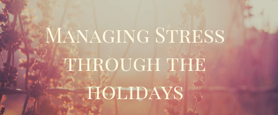 Managing Stress through the holidays.png