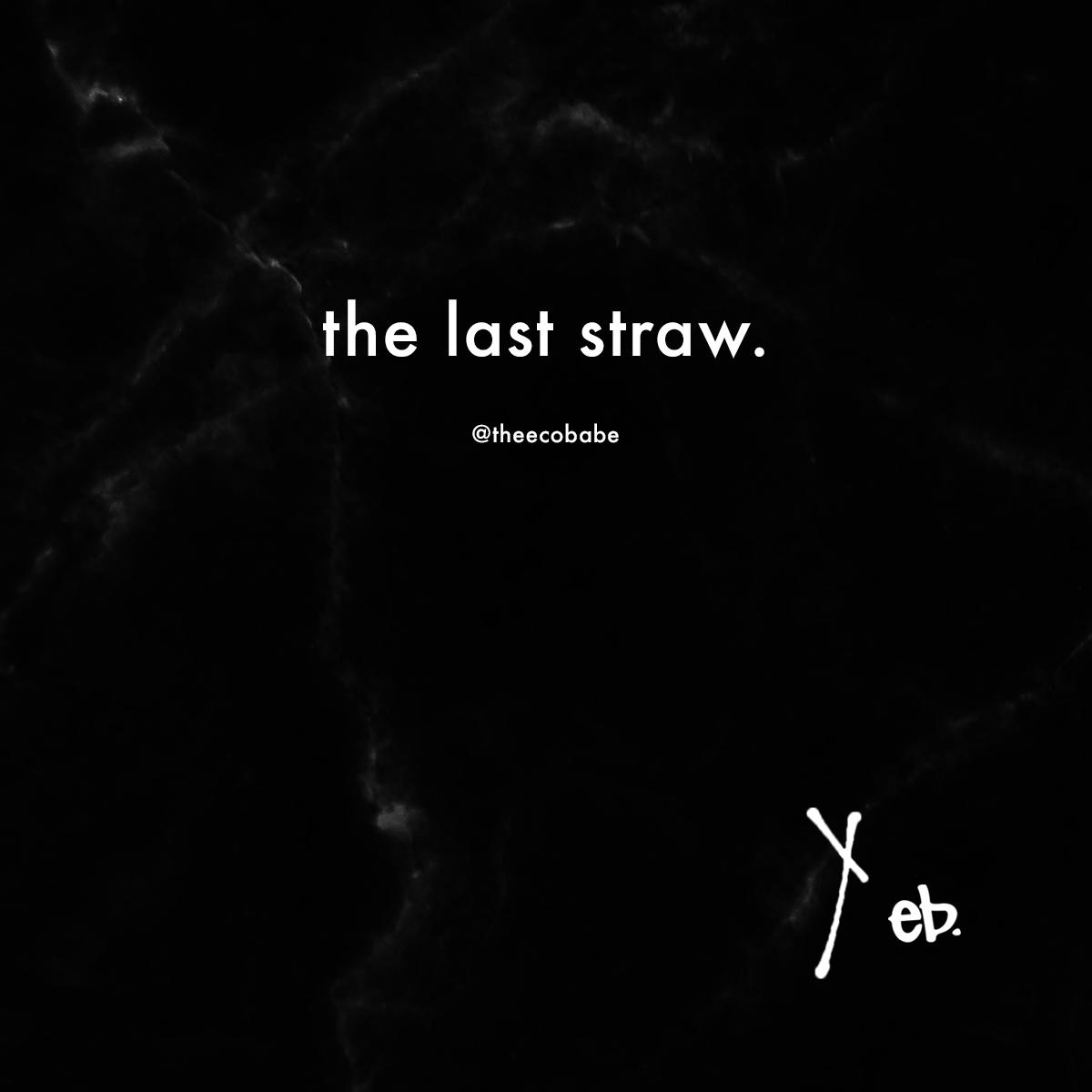 LAST_STRAW.png