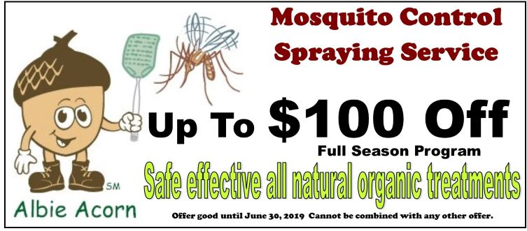 mosquito control spraying service up to $100 off all natural organic season PROTECTION. Mosquito control NEW CUSTOMERS ONLY coupon code 419