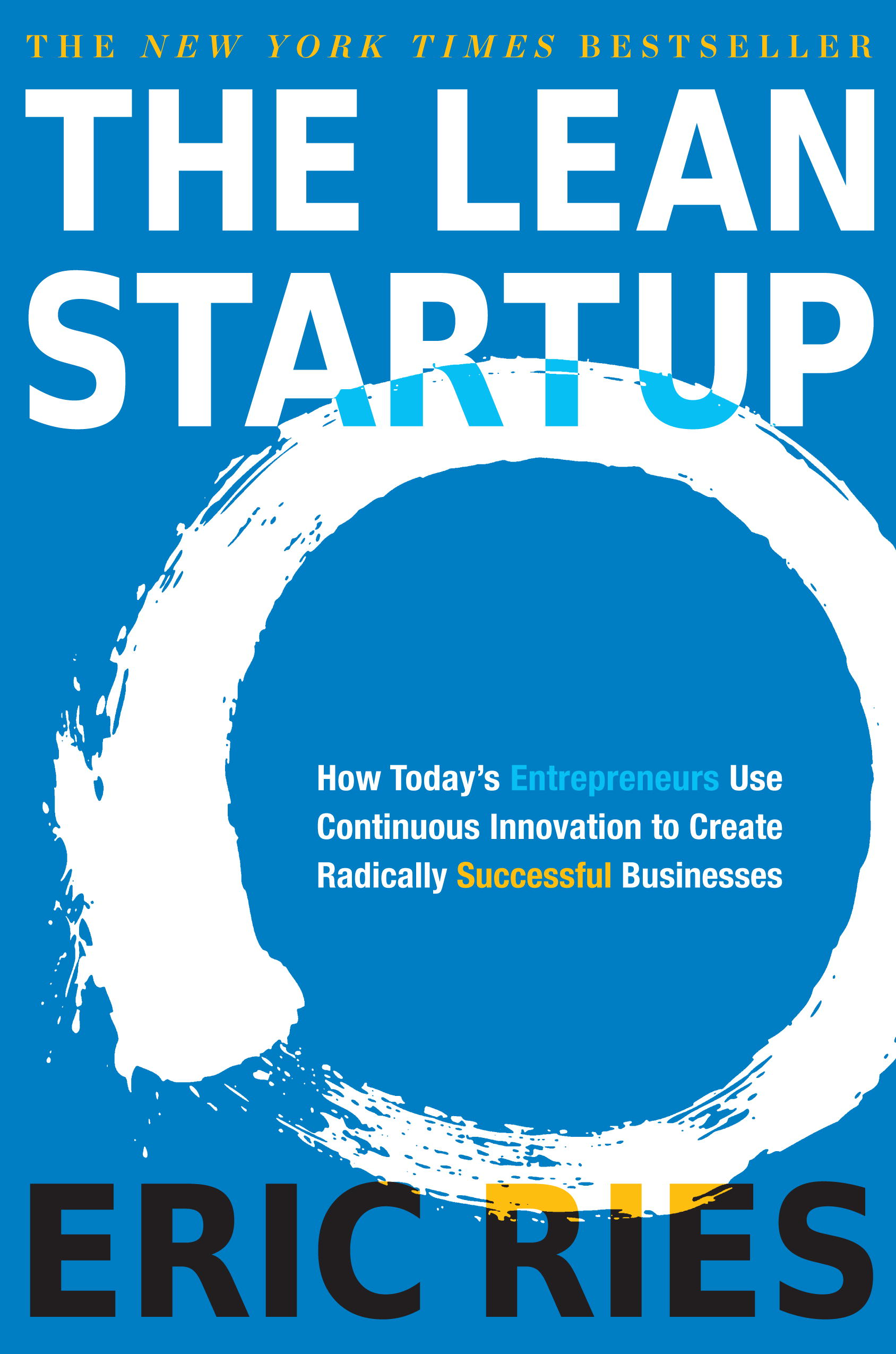 The Lean Startup, by Eric Ries