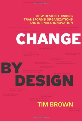 Change by Design, by Tim Brown