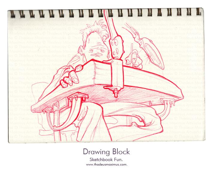 Thadeus Maximus Artworks - Sketch - Drawing Block