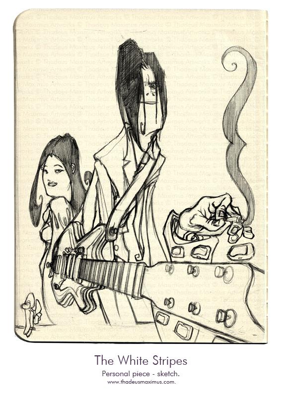 Thadeus Maximus Artworks - Sketch - The White Stripes - Sketch
