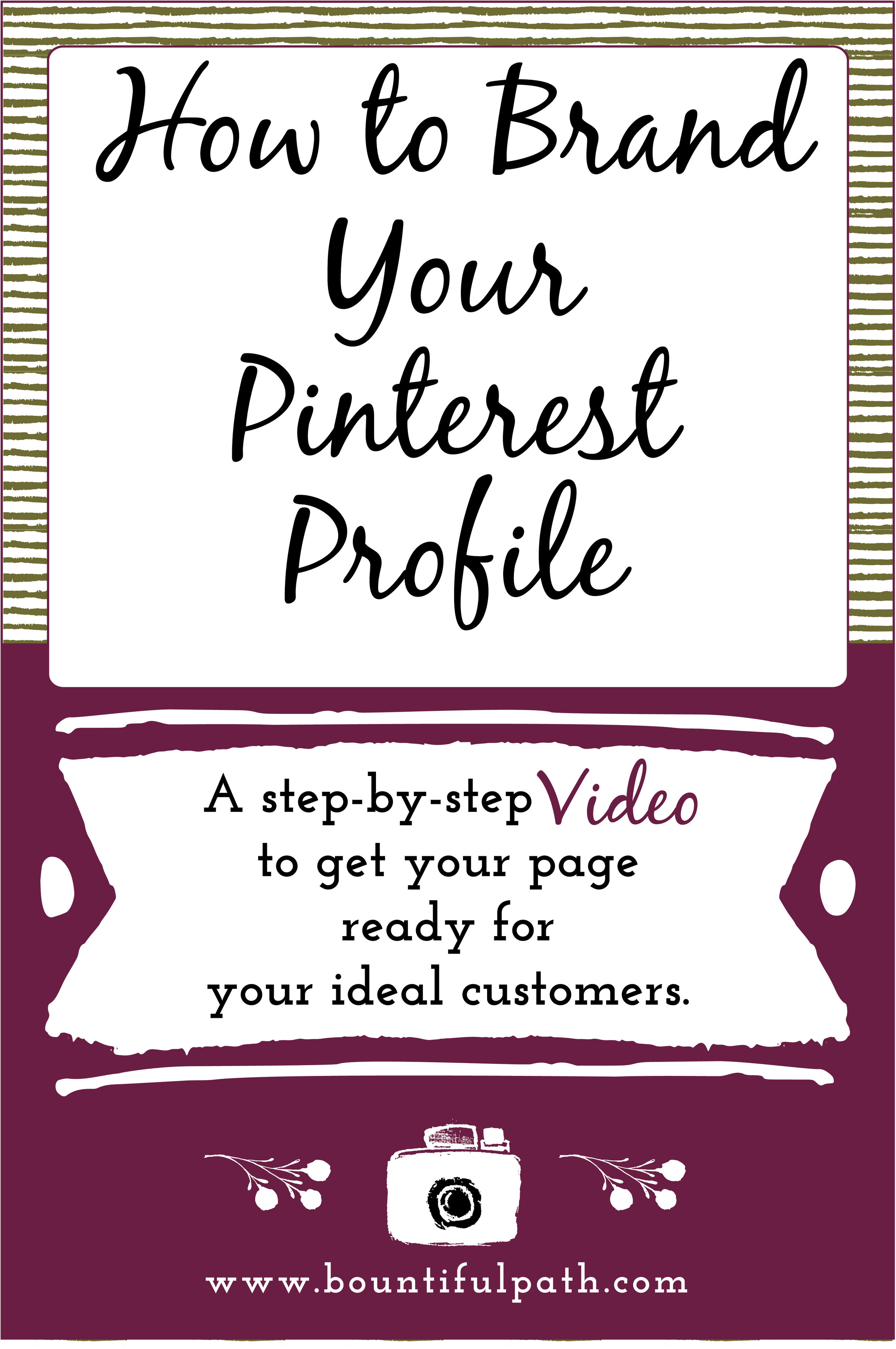 How to make your Pinterest profile look polished for your brand by Bountiful Path