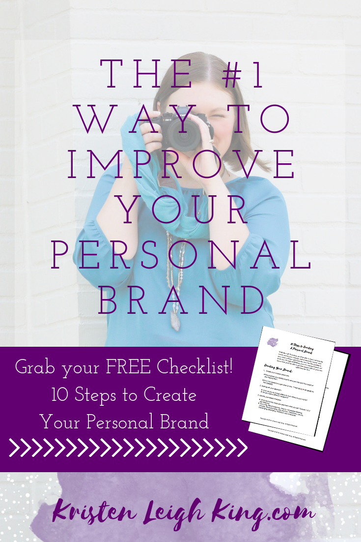 the no. 1 way to improve your personal brand and a free checklist with 10 steps to create your personal brand