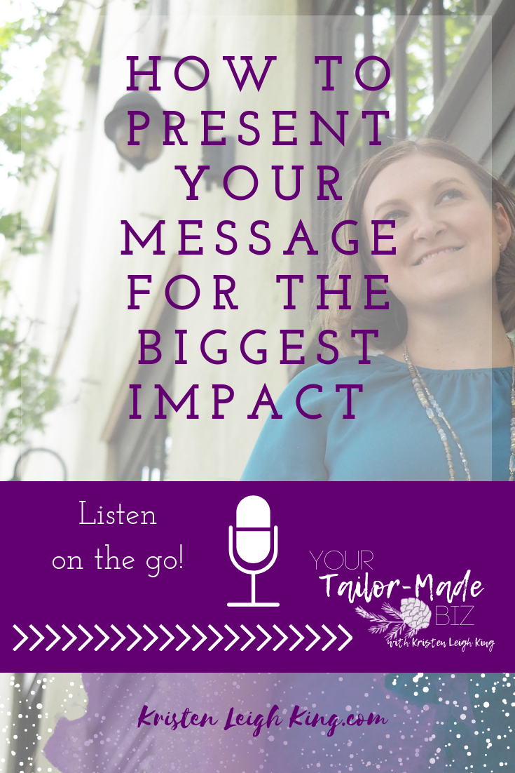 How to present your message for the biggest impact