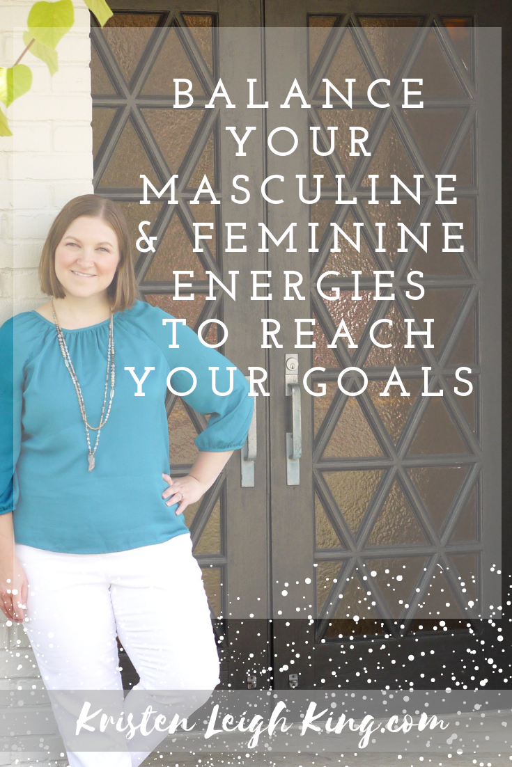 Using Masculine and Feminine Energies to Achieve Your Goals_Your Tailor-Made Biz podcast with Kristen Leigh King