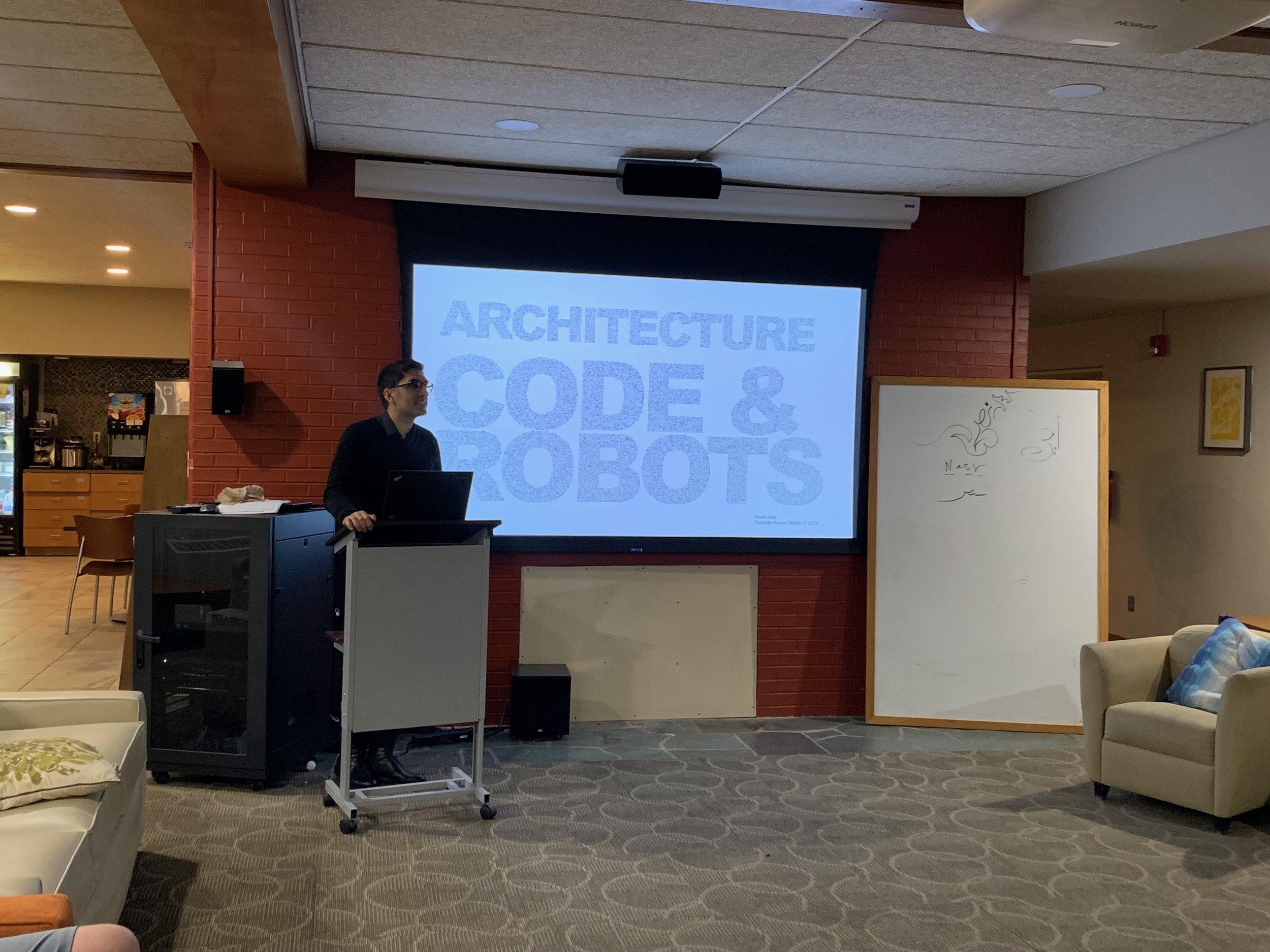 Architecture, Code & Robots