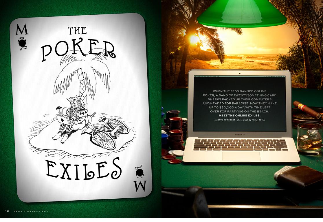 THE POKER EXILES  Maxim, December 2012