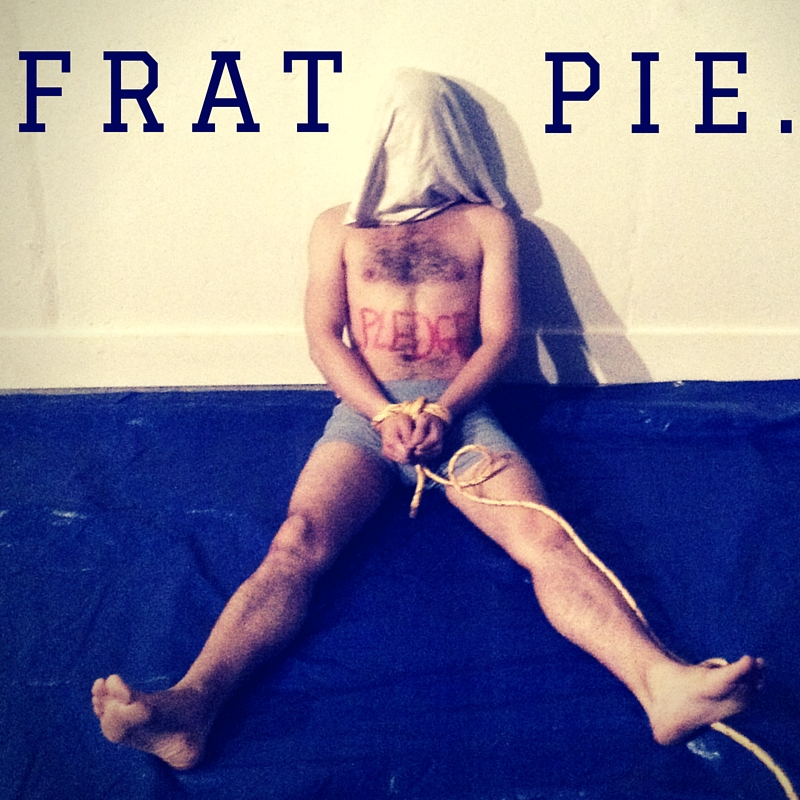 FRAT PIE - F FRATPIE is an exploration of ritual, sacrifice, and hazing.Created at Columbia, Ellen really wanted to investigate spaces that, as a woman, she was not allowed to go. She landed on a fraternity. FRATPIE is known on campus for being one of the grossest things ever put on stage.