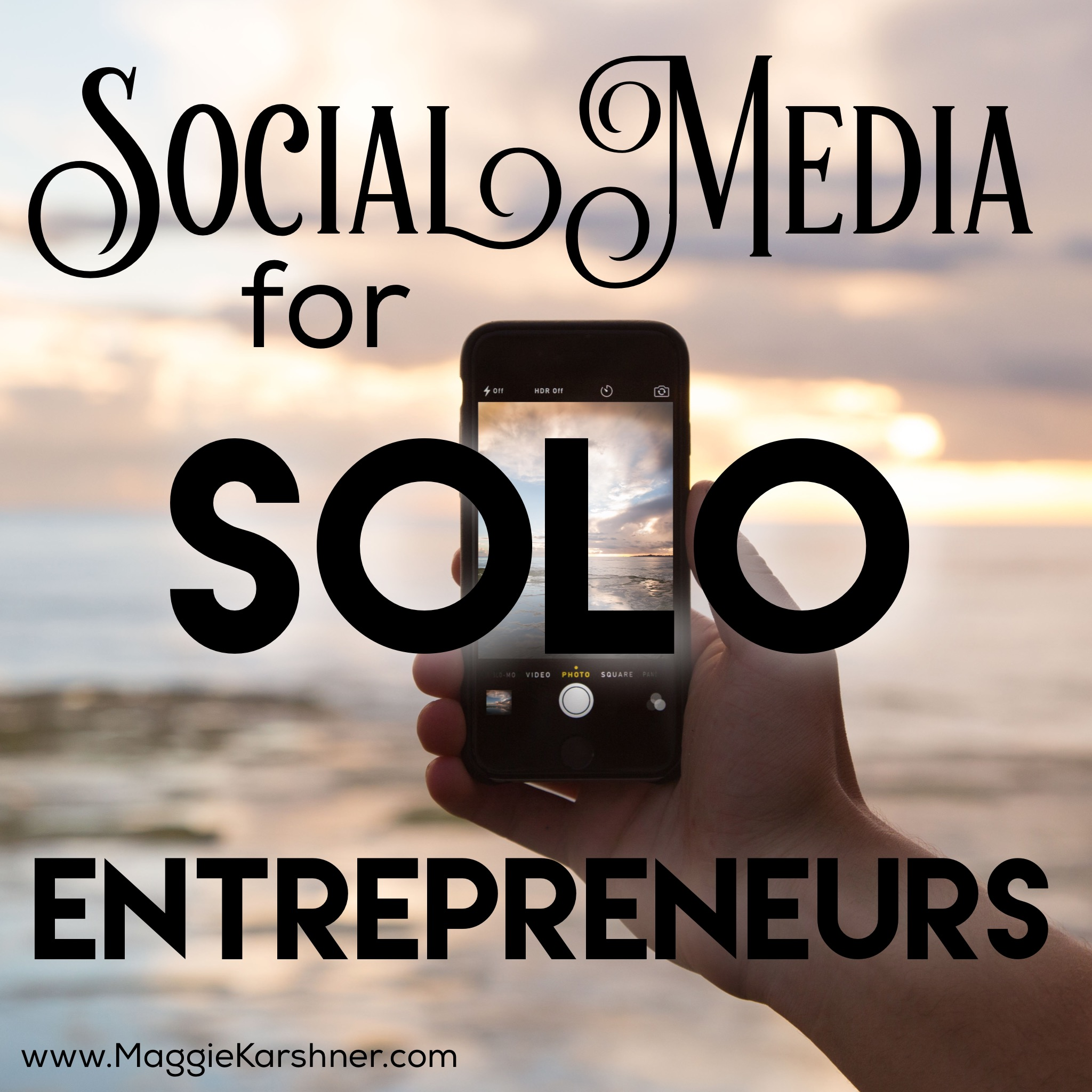 social-media-for-solo-entrepreneurs