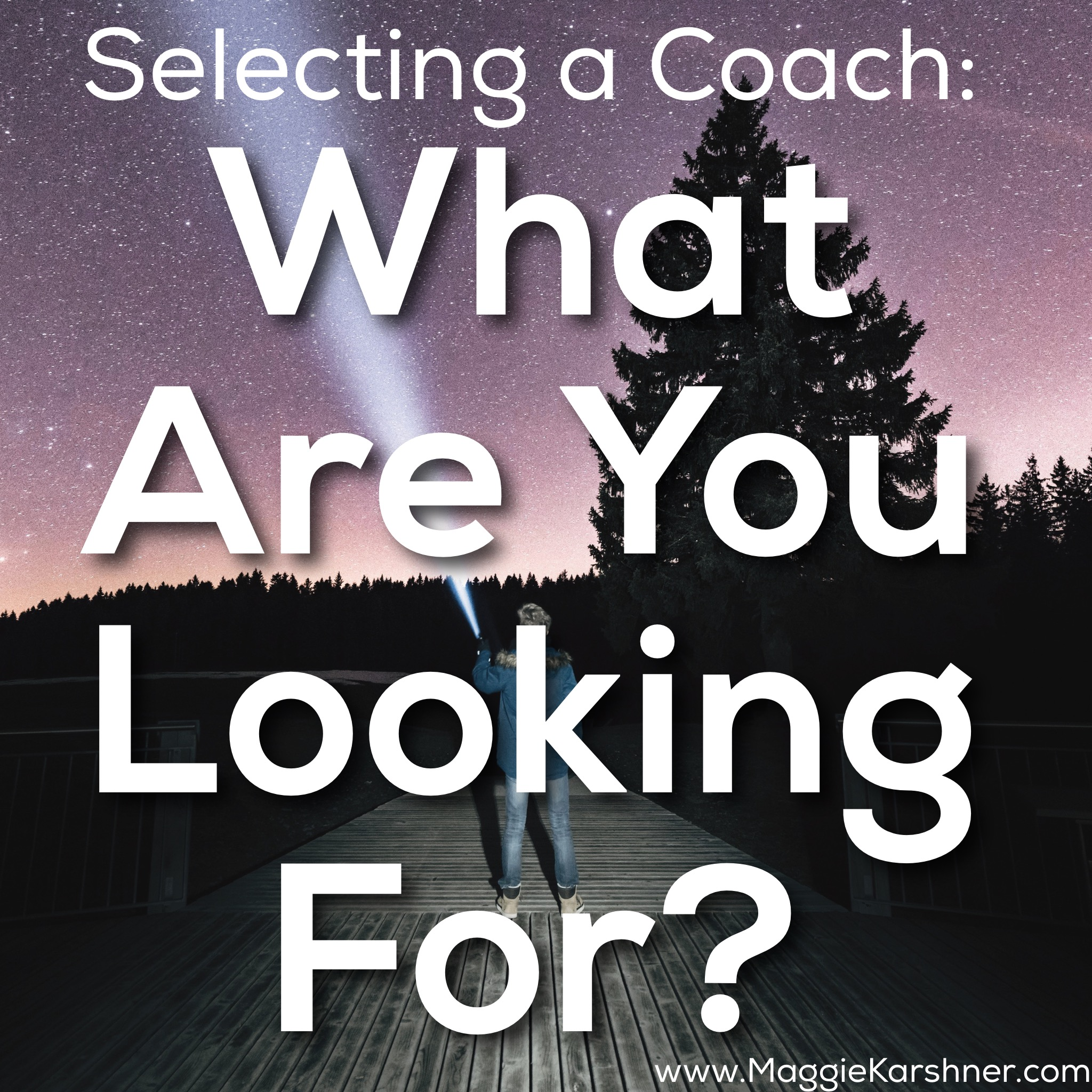 Selecting-a-Coach_What-are-You-Looking-For
