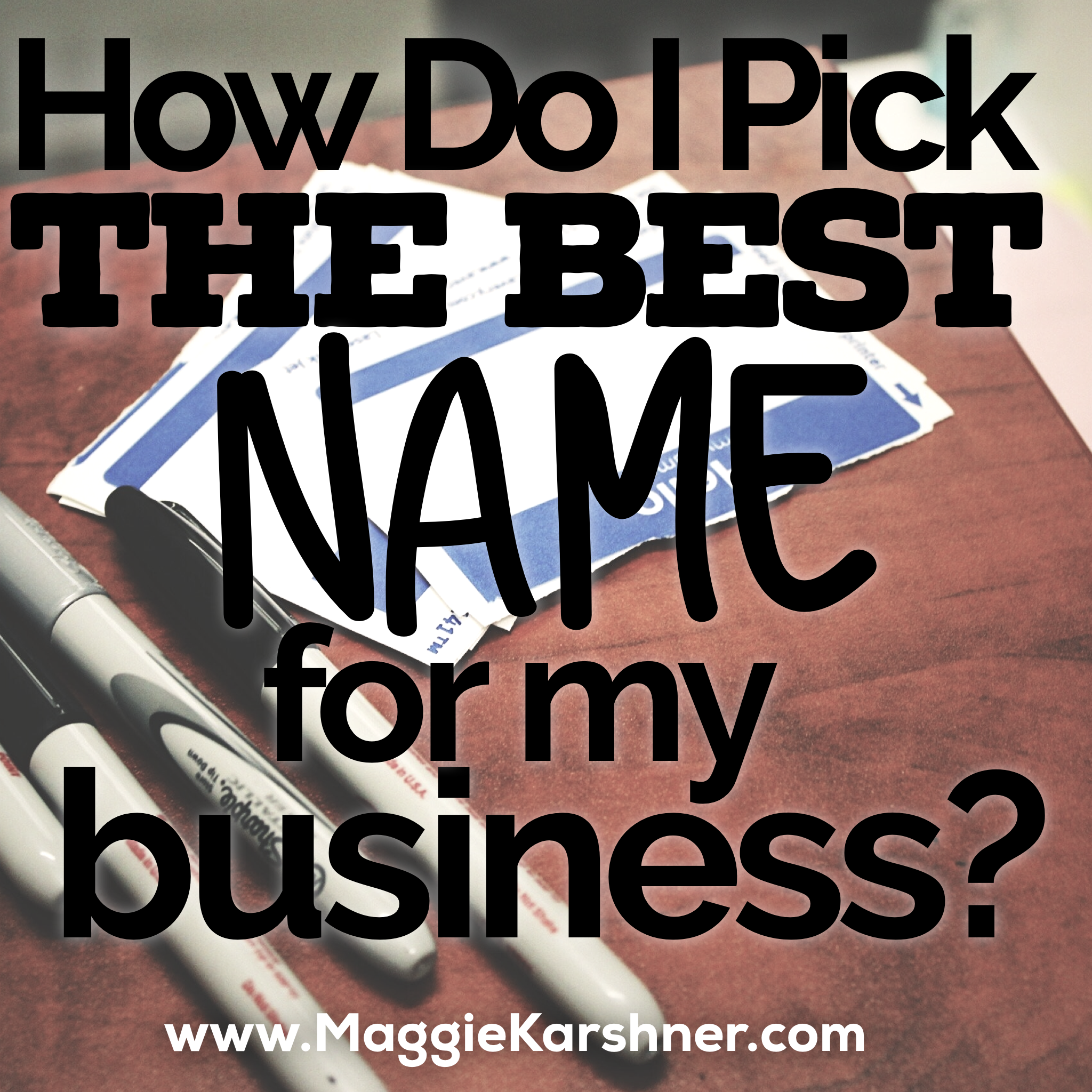 how-do-i-pick-the-best-name-for-my-business.png
