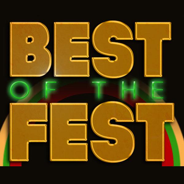 Best of the Fest   10.30pm, Sat 14 June (sneak peek), Sat 21 June and Sat 28 June