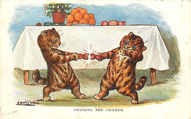 If you needed further evidence that aunts are responsible for Christmas cracker jokes look no further than the numerous illustrations of cats pulling crackers. Aunts = spinsters = crazy cat ladies = case closed. Yes yes alright so Louis Wain who drew this picture was a man what of it? [Picture stolen from someone's Pinterest page who in turn pinned it from someone's eBay listing]