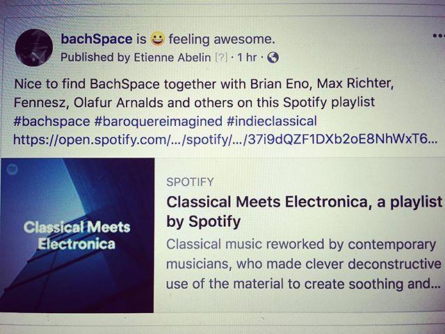 😎BachSpace on Spotify playlist https://spoti.fi/2EKcHfg