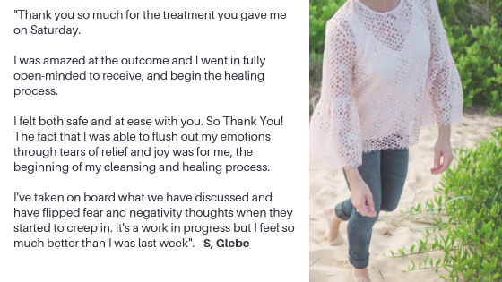 Thank you so much for the treatment you gave me on Saturday.I was amazed at the outcome and I went in fully open minded to receive and begin the healing process. I felt both safe and at ease with you. So Thank You!.png