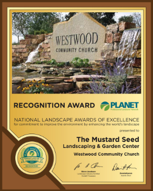 RECOGNITION AWARD  for  Westwood Community Church  The Mustard Seed Landscaping & Garden Center