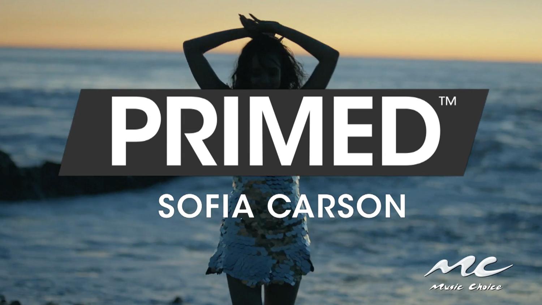 Music Choice // Primed - Sophia Carson
