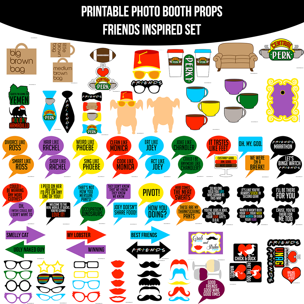 See the Set - To View The Whole Friends TV Show Inspired Printable Photo Booth Prop Set Click Here