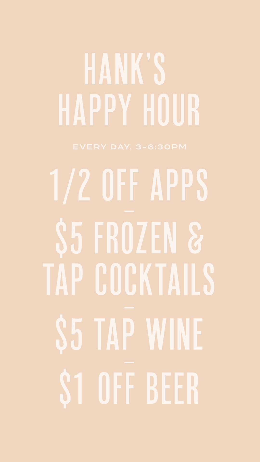 Hanks-IG-Highlights-Happy Hour Details.png